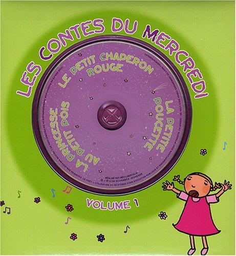 9782849140741: Les contes du mercredi : Volume 1, La petite Poucette ; La princesse au petit pois ; Le Petit Chaperon rouge (1CD audio)