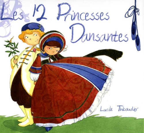 9782849140802: Les 12 princesses dansantes (1CD audio)