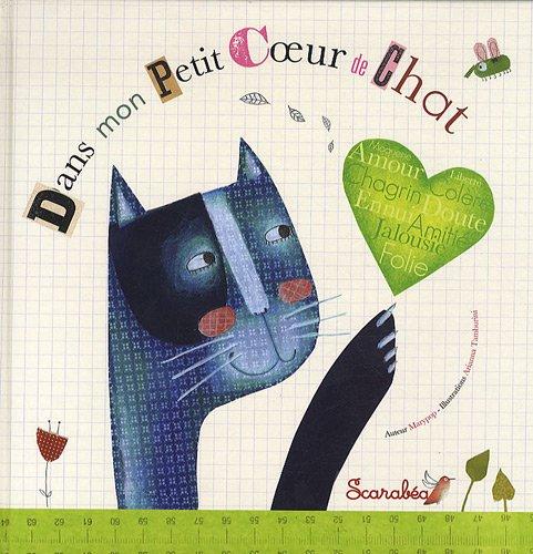 9782849141540: Dans mon petit coeur de chat (French Edition)