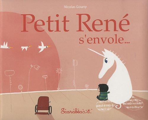 9782849141632: Petit René s'envole...