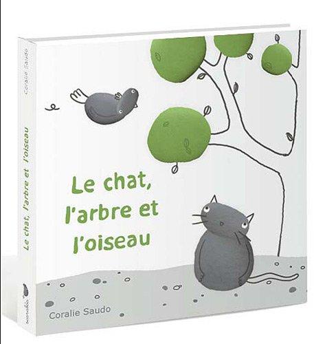 9782849142509: Le chat, l'arbre et l'oiseau