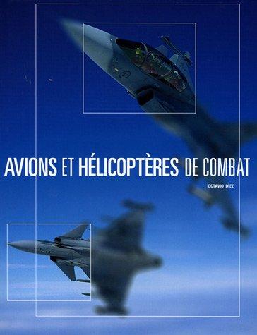 9782849170069: Avions et hélicoptères de combat