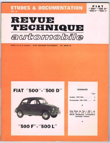 9782849170090: Etude & Documentation, Revue Technique Automobile, Fiat 500, 500 D, 500 F, 500 L