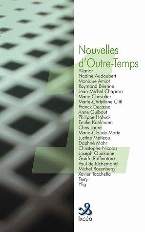 9782849180051: Nouvelles d'Outre-Temps : Tome 1