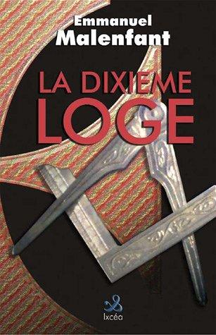 9782849180532: la Dixième Loge