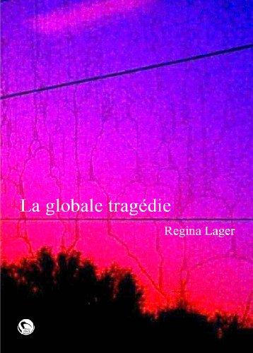 9782849211540: La Globale Tragedie (French Edition)
