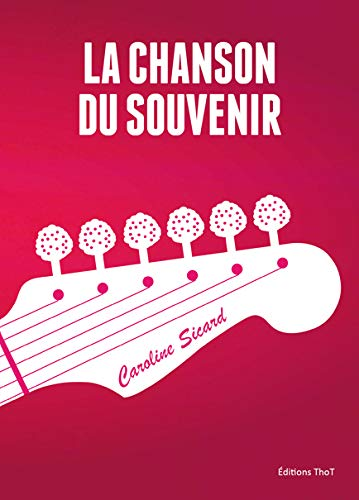 La chanson du souvenir: Caroline Sicard
