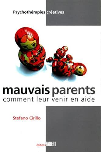 9782849220221: Mauvais parents (French Edition)