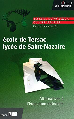 9782849220269: Ecole de Tersac, Lycée de Saint-Nazaire : Alternatives à l'Education nationale