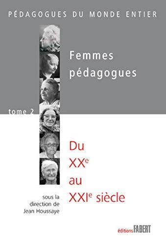Femmes pédagogues, t. 02: Houssaye, Jean