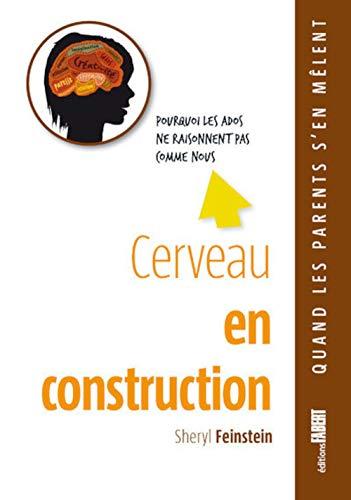 Cerveau en construction: Feinstein, Sheryl