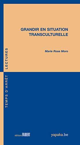 9782849221235: Grandir en situation transculturelle (French Edition)