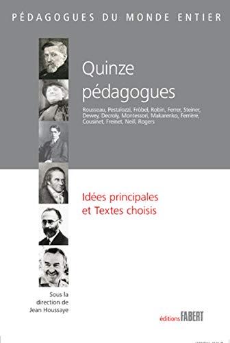 Quinze pédagogues: Houssaye, Jean