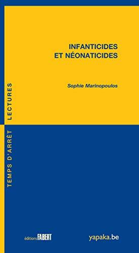 Infanticides et néonaticides: Marinopoulos, Sophie