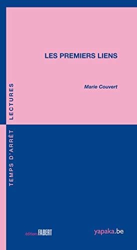 PREMIERS LIENS -LES-: COUVERT MARIE