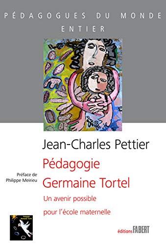 Pédagogie Germaine Tortel: Pettier, Jean-Charles