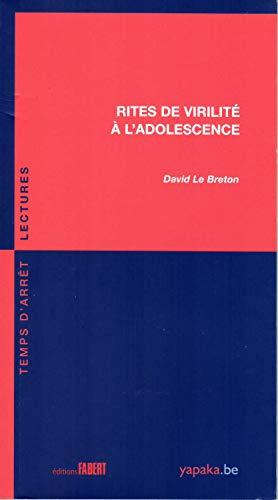 Rites de virilité à l'adolescence: Le Breton, David
