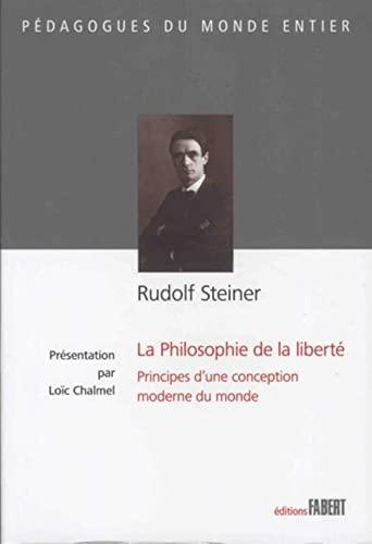RUDOLF STEINER - LA PHILOSOPHIE DE LA: STEINER RUDOLF