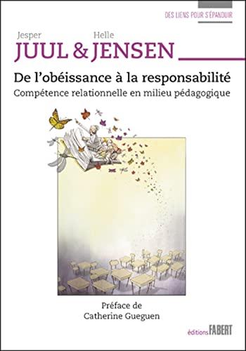 9782849224991: De l'obéissance à la responsabilité. Compétence relationnelle en milieu pédagogique