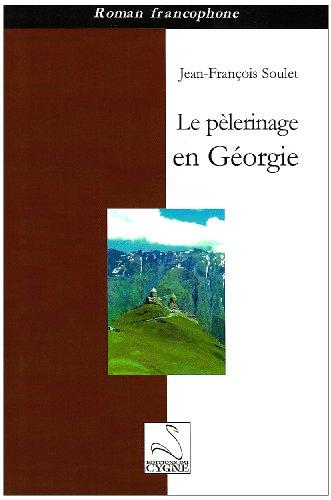 9782849241059: Le Pelerinage en Georgie
