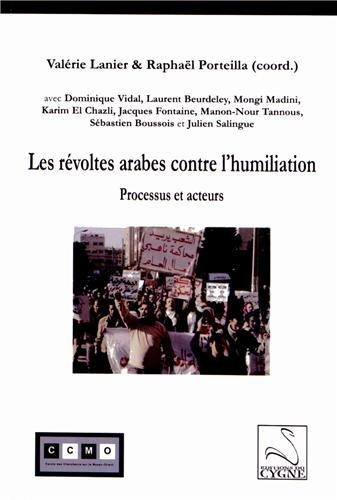 9782849242827: Les révoltes arabes contre l'humiliation : Processus et acteurs