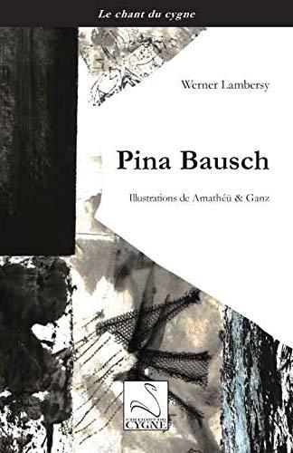9782849243213: Pina Bausch