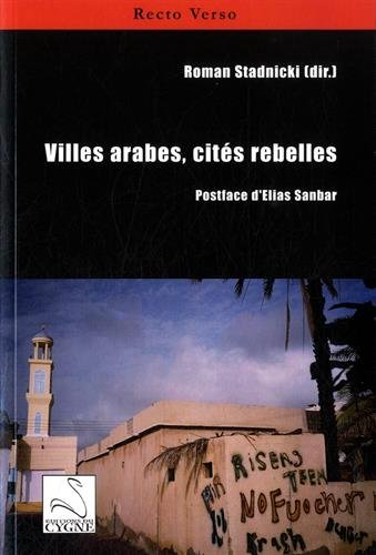 9782849244012: Villes arabes, cités rebelles (Recto Verso)