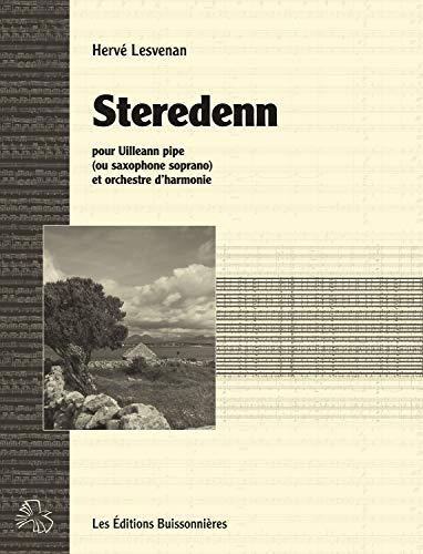9782849260692: Steredenn, pour Uilleann Pipe (Ou Saxo Soprano) et Orchestre d'Harmonie