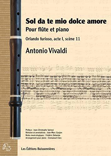 Sol da te mio dolce amore :pour flute et piano: Antonio Vivaldi