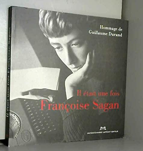 9782849280904: Il était une fois Françoise Sagan