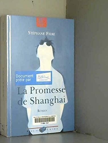 9782849310168: La Promesse de Shanghai