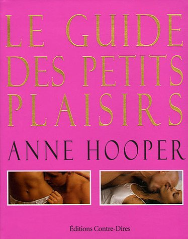 Le guide des petits plaisirs (French Edition) (2849330256) by [???]