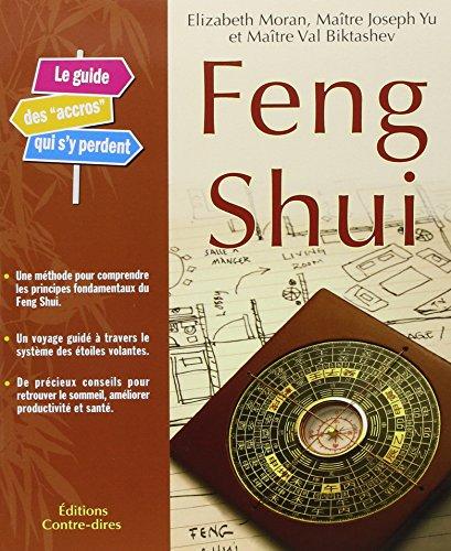 9782849330487: Feng Shui : Le guide des accros qui s'y perdent