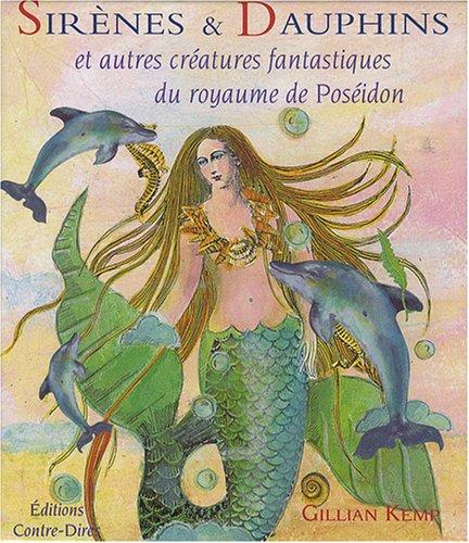 9782849330753: Sirènes et Dauphins et autres créatures fantastiques du royaume de Poséidon