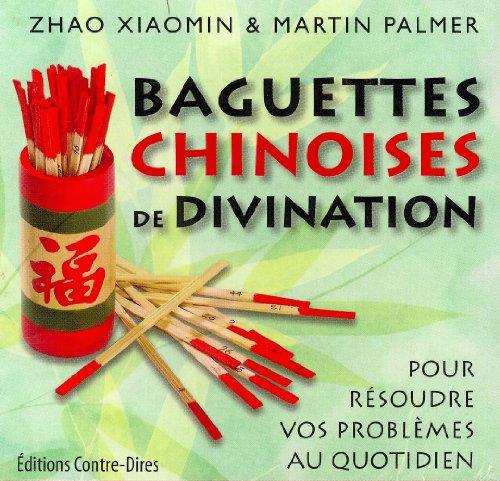 9782849331682: Baguettes chinoises de divination : Pour r�soudre vos probl�mes au quotidien