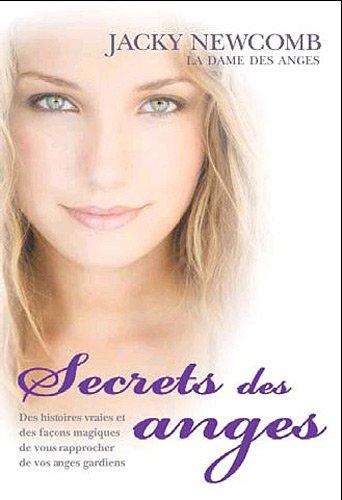 9782849331781: Secrets des anges : Comment vous rapporcher de votre ange gardien...