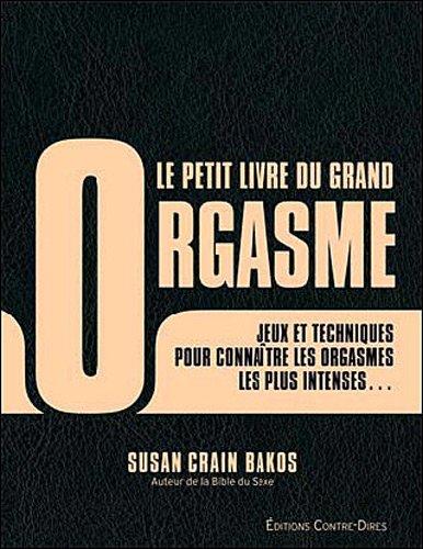9782849331804: Le petit livre du grand orgasme (French Edition)