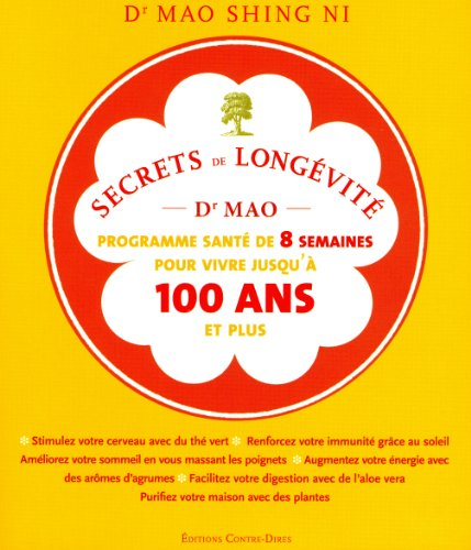SECRETS DE LONGEVITÉ (LES): NI MAO SHING