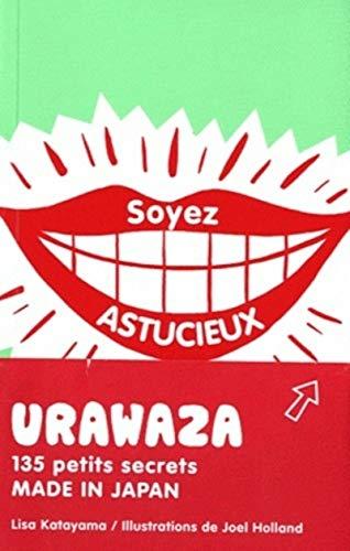 9782849332375: Urawaza : Trucs et astuces made in Japan