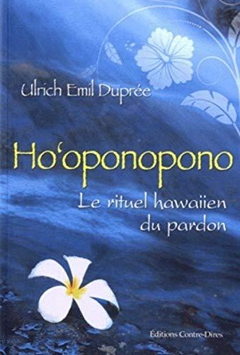 HO'OPONOPONO: DUPREE ULRICH EMIL