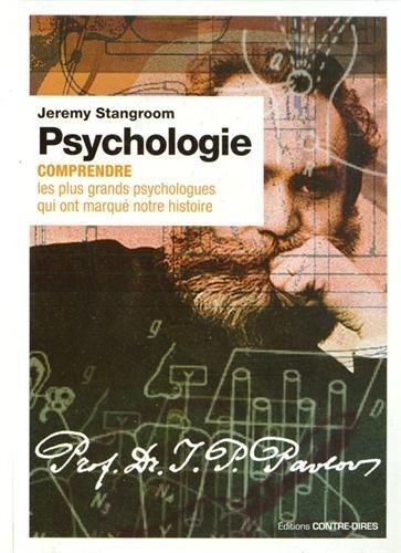9782849332801: Psychologie : Comprendre les plus grands psychologues qui ont marqu� notre histoire