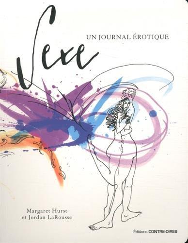 SEXE, UN JOURNAL ÉROTIQUE: HURST MARGARET