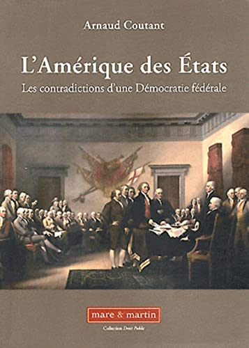 """""""l'Amérique des états ; les contradictions d'une démocratie f&..."""