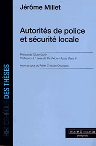 Autorités de police et sécurité locale: Jérôme Millet