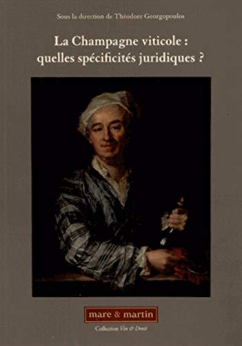 9782849340998: La Champagne viticole : quelles spécificités juridiques ?