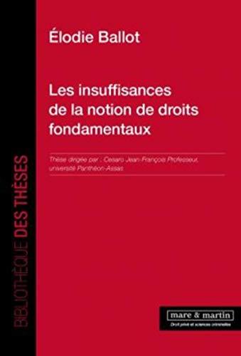 Les insuffisances de la notion de droits fondamentaux: Elodie Ballot