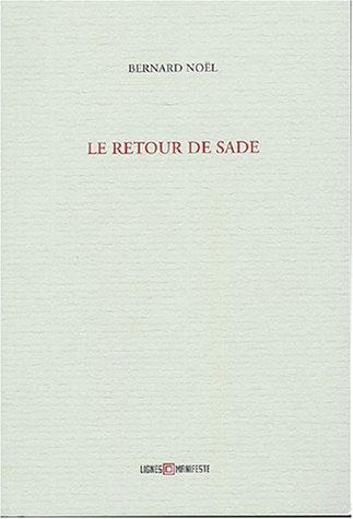 RETOUR DE SADE (LE): NO�L BERNARD