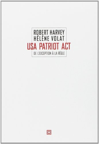 9782849380482: de l'exception a la regle : usa patriot act