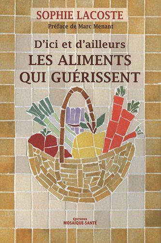 9782849390160: Les aliments qui guérissent (French Edition)
