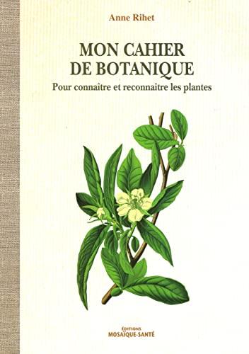 MON CAHIER DE BOTANIQUE: RIHET ANNE